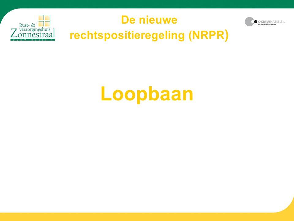 Loopbaan De nieuwe rechtspositieregeling (NRPR )