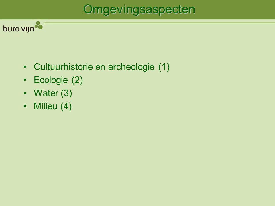 Omgevingsaspect (1): cultuurhistorie Archeologisch onderzoek: merendeels bebouwd geweest Mogelijk indicaties voor archeologische sporen op voorterrein Nader booronderzoek