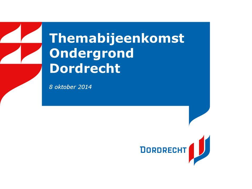 Themabijeenkomst Ondergrond Dordrecht 8 oktober 2014