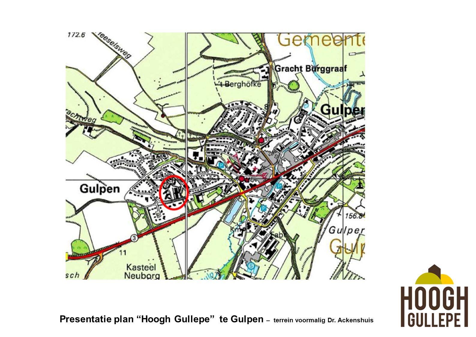 Presentatie plan Hoogh Gullepe te Gulpen – terrein voormalig Dr. Ackenshuis