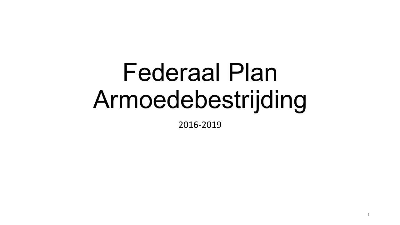 Federaal Plan Armoedebestrijding 2016-2019 1