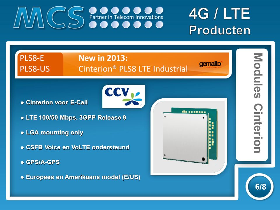 Modules Cinterion 6/8 ● Cinterion voor E-Call ● LTE 100/50 Mbps.