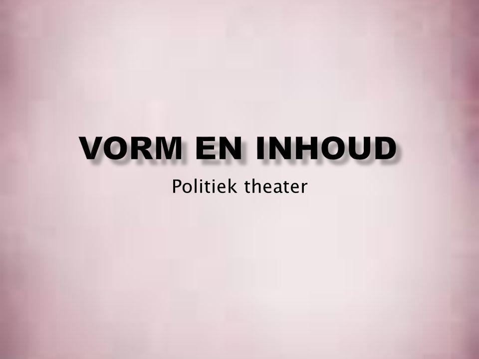 Inhoud - Vorm en inhoud - Politiek theater - Bertolt Brecht - Moeder courage - De vieze gasten - Toneelwerkgroep Proloog - 3 vragen