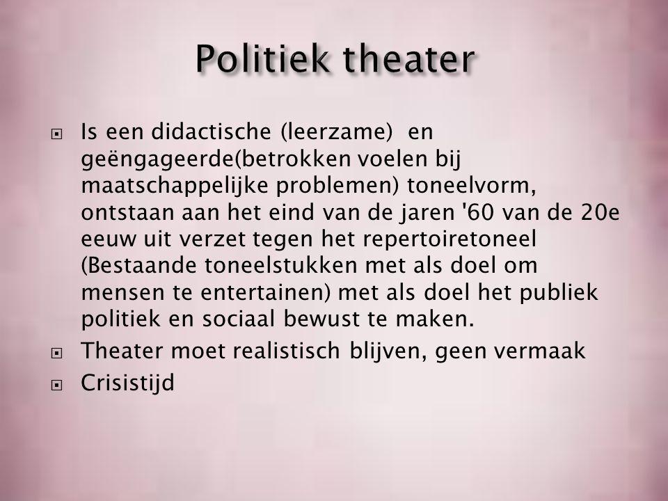 Bertolt Brecht Ausburg, 10 Februari 1898, 14 Augustus 1956 Duitse dichter, (toneel)schrijver en toneelregisseur Geen emotie maar ratio Bewust maken maatschappelijke verhoudingen Marxisme Vervreemdingseffect http://www.youtube.com/watch ?v=l-828KqtTkA Bertolt Brecht