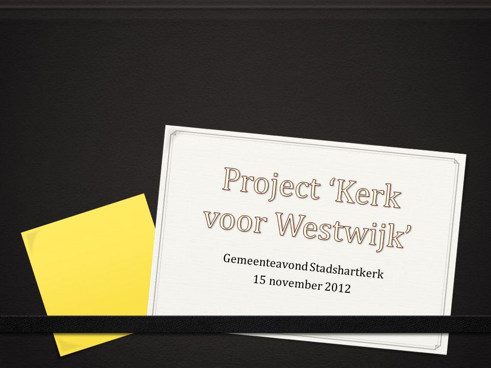 Gemeenteavond Stadshartkerk 15 november 2012