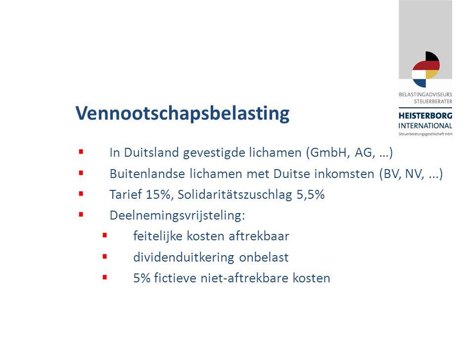Vennootschapsbelasting  In Duitsland gevestigde lichamen (GmbH, AG, …)  Buitenlandse lichamen met Duitse inkomsten (BV, NV,...)  Tarief 15%, Solidaritätszuschlag 5,5%  Deelnemingsvrijsteling:  feitelijke kosten aftrekbaar  dividenduitkering onbelast  5% fictieve niet-aftrekbare kosten