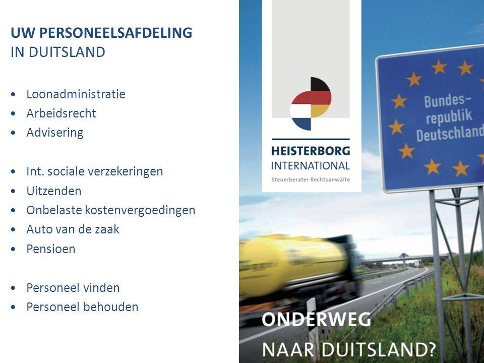 UW PERSONEELSAFDELING IN DUITSLAND Loonadministratie Arbeidsrecht Advisering Int.