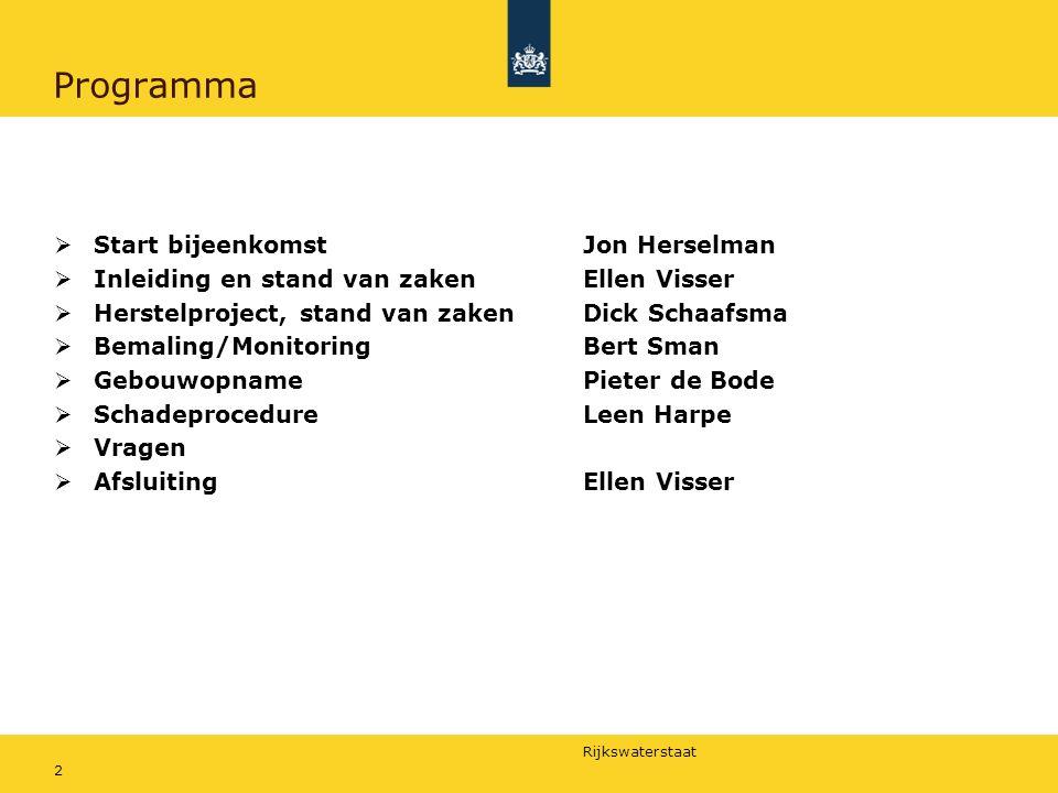 Rijkswaterstaat 23 Schadeprocedure: Leen Harpe Schade t.g.v.