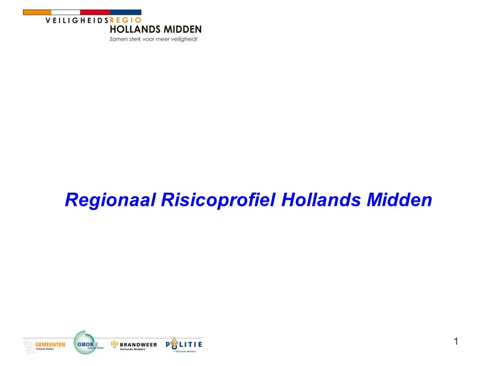 1 Regionaal Risicoprofiel Hollands Midden