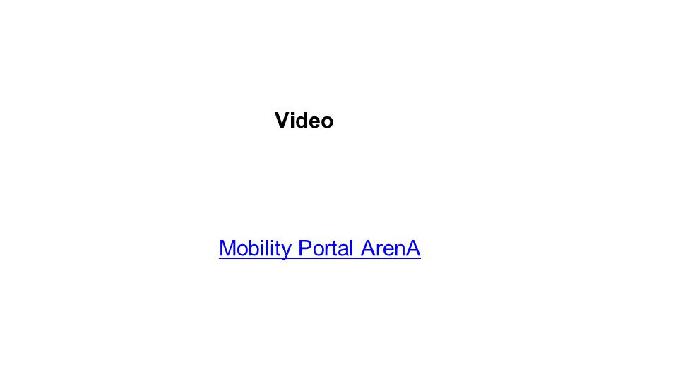 Mobility Portal ArenA Video