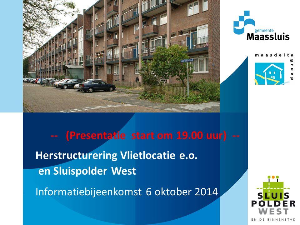 -- (Presentatie start om 19.00 uur) -- Herstructurering Vlietlocatie e.o.