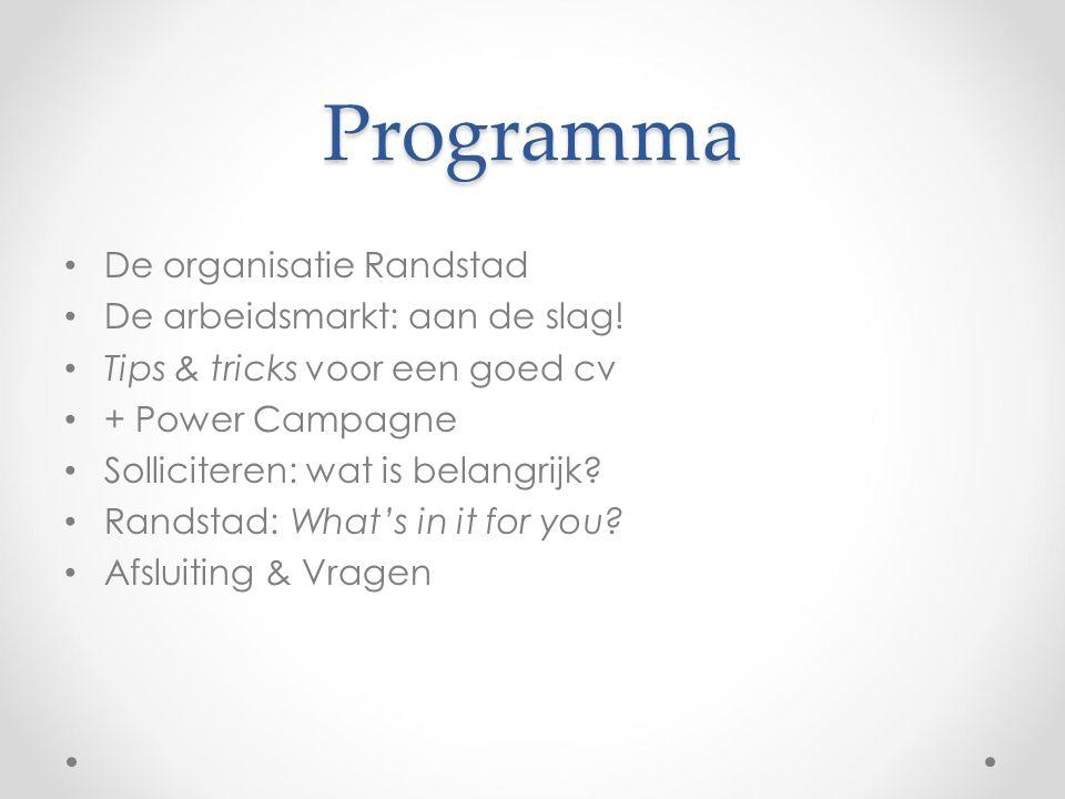 Programma De organisatie Randstad De arbeidsmarkt: aan de slag.