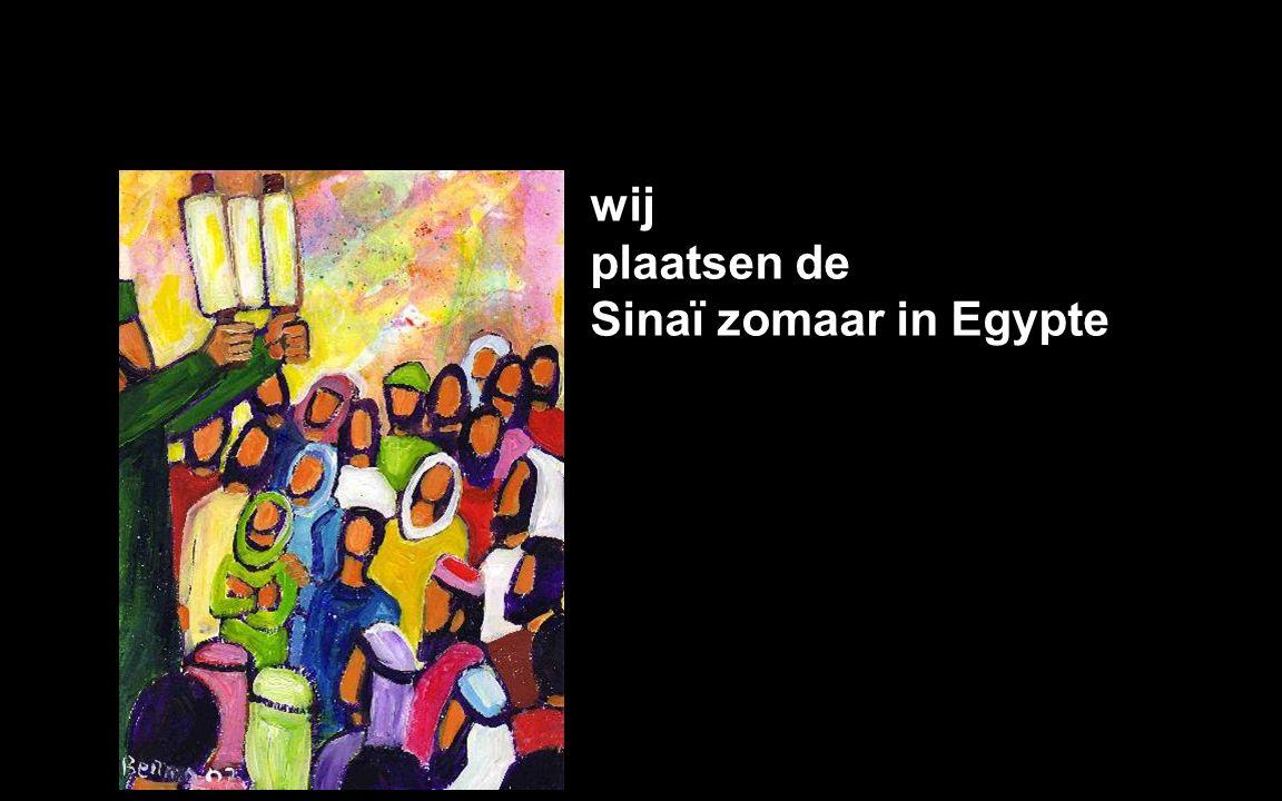 wij plaatsen de Sinaï zomaar in Egypte