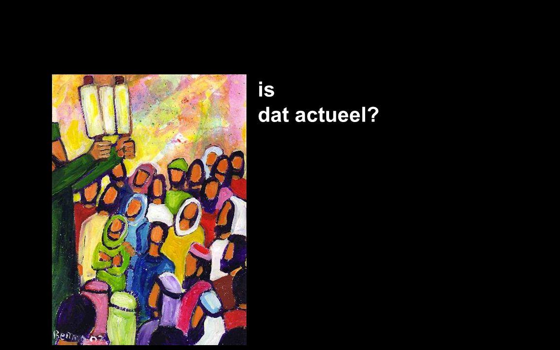 is dat actueel?