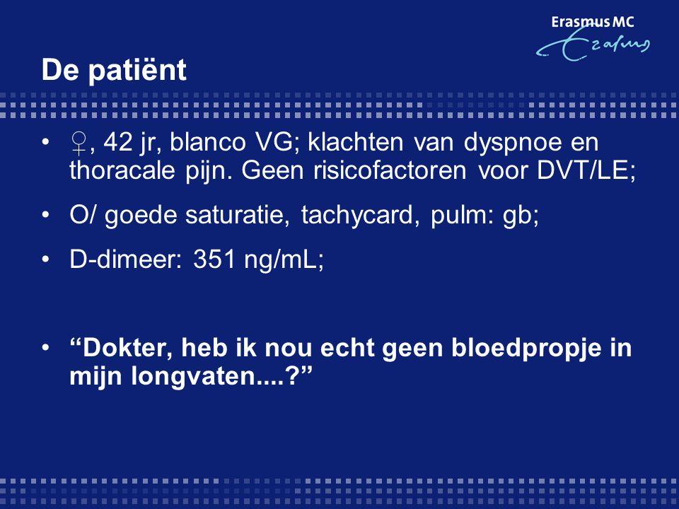 De patiënt ♀, 42 jr, blanco VG; klachten van dyspnoe en thoracale pijn.