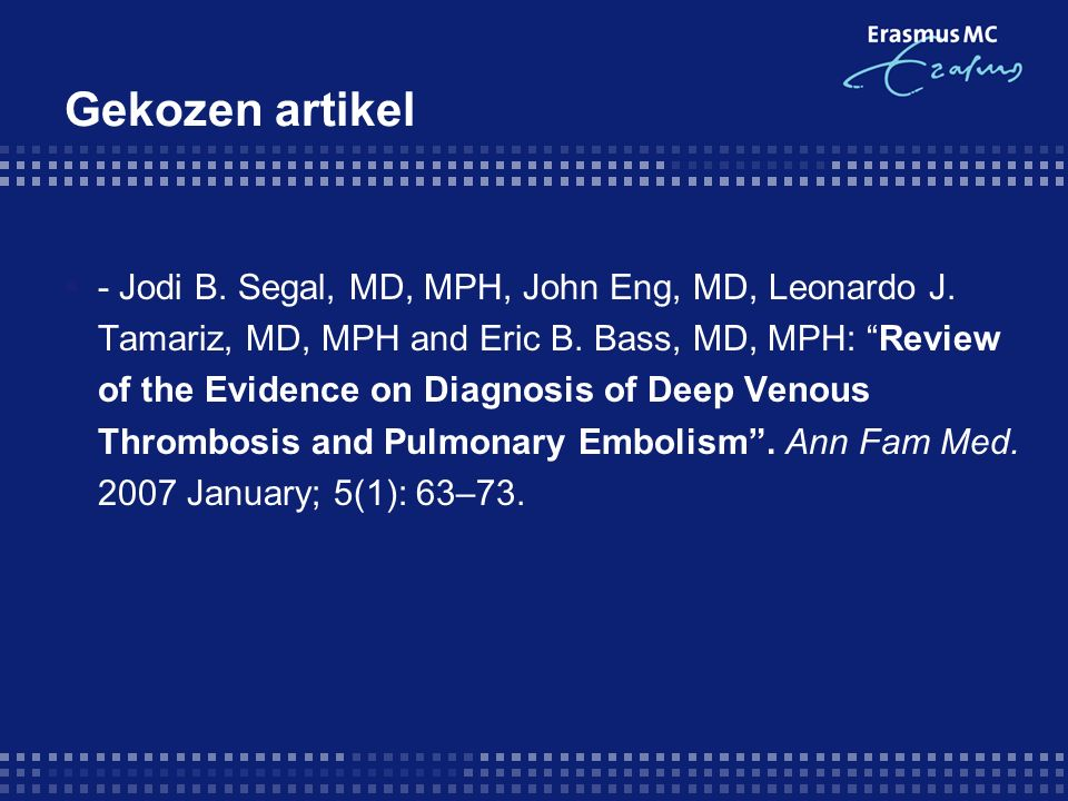 "Gekozen artikel  - Jodi B. Segal, MD, MPH, John Eng, MD, Leonardo J. Tamariz, MD, MPH and Eric B. Bass, MD, MPH: ""Review of the Evidence on Diagnosis"