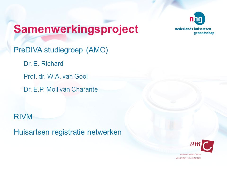 Samenwerkingsproject PreDIVA studiegroep (AMC) Dr.