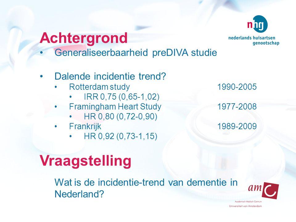 Achtergrond Generaliseerbaarheid preDIVA studie Dalende incidentie trend.