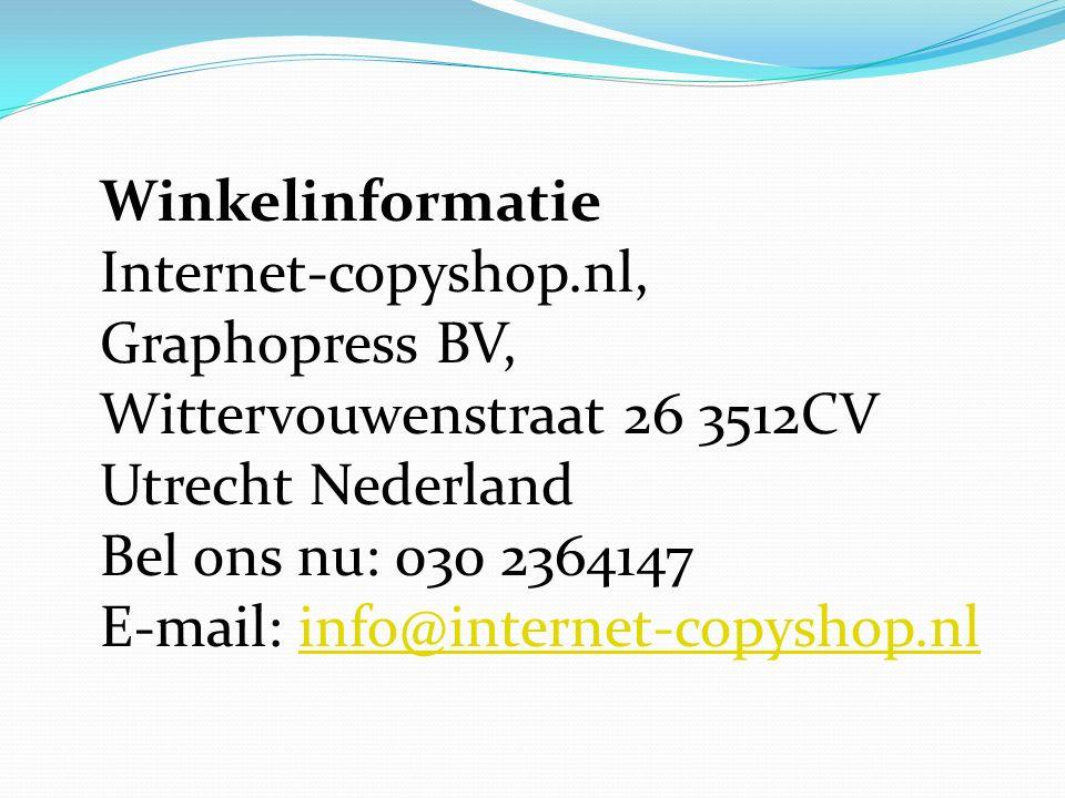 Winkelinformatie Internet-copyshop.nl, Graphopress BV, Wittervouwenstraat 26 3512CV Utrecht Nederland Bel ons nu: 030 2364147 E-mail: info@internet-copyshop.nlinfo@internet-copyshop.nl