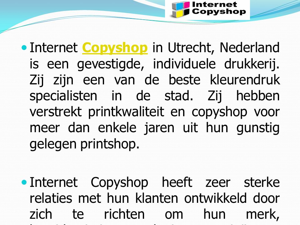 Internet Copyshop in Utrecht, Nederland is een gevestigde, individuele drukkerij.