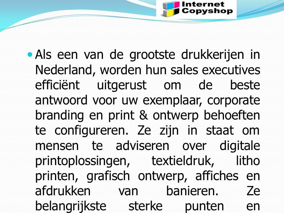 Als een van de grootste drukkerijen in Nederland, worden hun sales executives efficiënt uitgerust om de beste antwoord voor uw exemplaar, corporate branding en print & ontwerp behoeften te configureren.