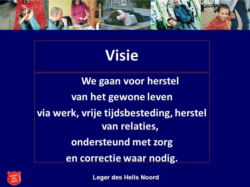 Stichting Leger des Heils Welzijns- en Gezondheidszorg Leger des Heils Noord Wat we doen in Oost - Groningen  Professionele hulpverlening  Dienstverlening  Inzet van vrijwilligers