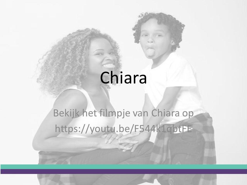 Bekijk het filmpje van Chiara op https://youtu.be/F544k1qbtFE Chiara