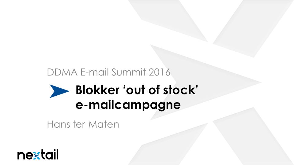 Blokker 'out of stock' e-mailcampagne DDMA E-mail Summit 2016 Hans ter Maten