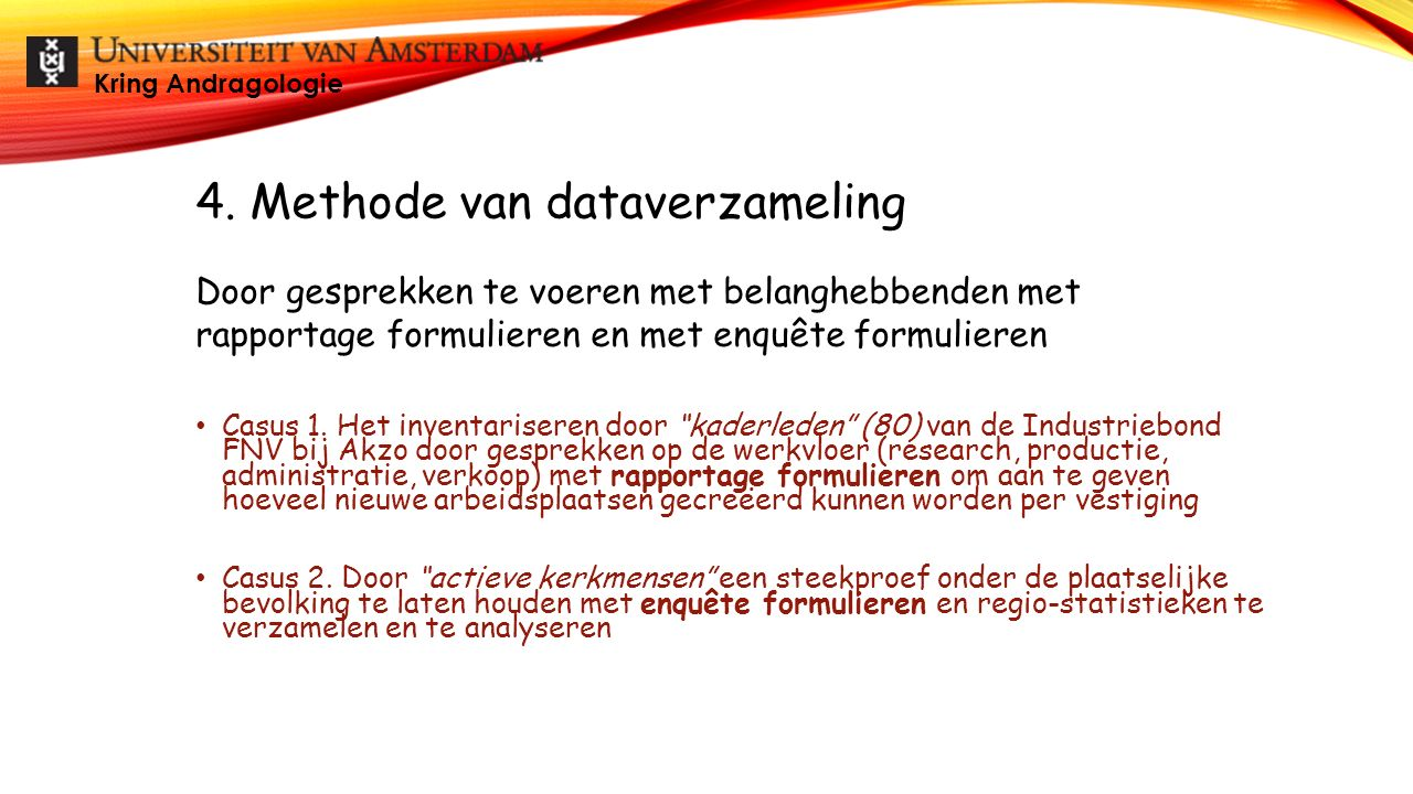 RAPPORTAGE FORMULIER (CASUS 1) Kring Andragologie Vestiging: ………………………………..