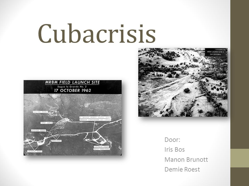 Cubacrisis Door: Iris Bos Manon Brunott Demie Roest