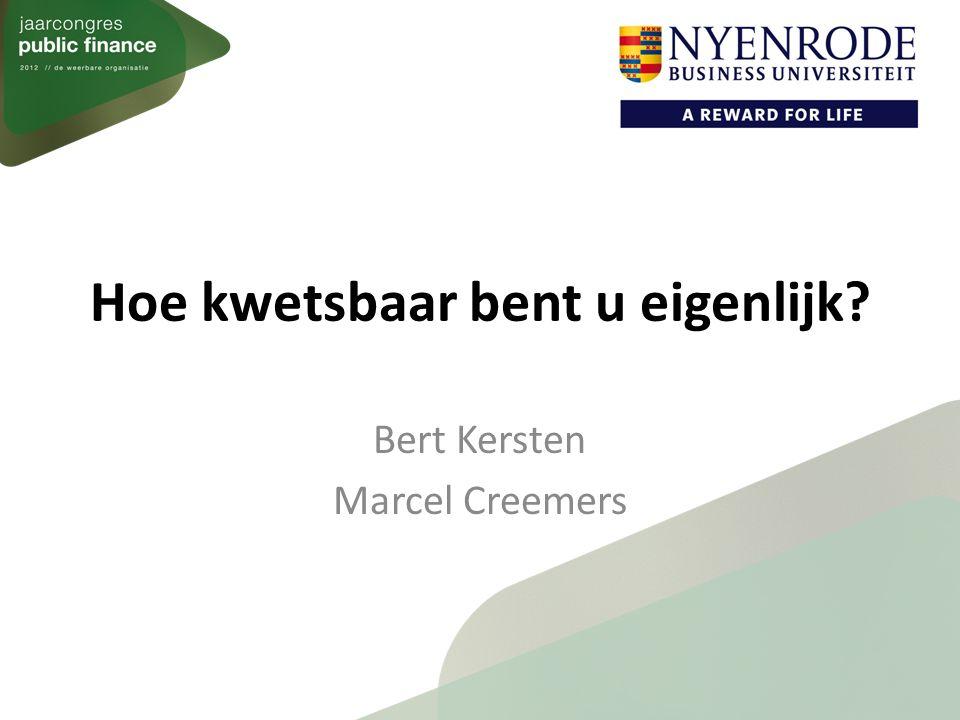 Hoe kwetsbaar bent u eigenlijk Bert Kersten Marcel Creemers