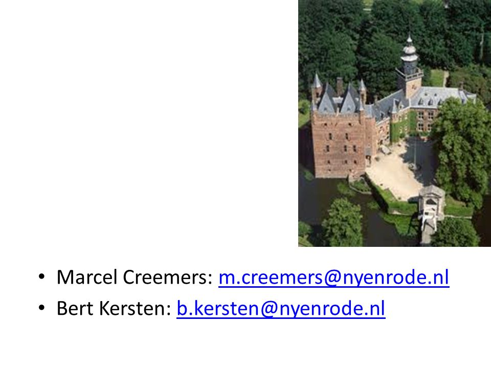 Marcel Creemers: m.creemers@nyenrode.nlm.creemers@nyenrode.nl Bert Kersten: b.kersten@nyenrode.nlb.kersten@nyenrode.nl