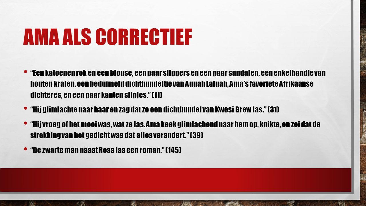 """AMA ALS CORRECTIEF """"Een katoenen rok en een blouse, een paar slippers en een paar sandalen, een enkelbandje van houten kralen, een beduimeld dichtbund"""