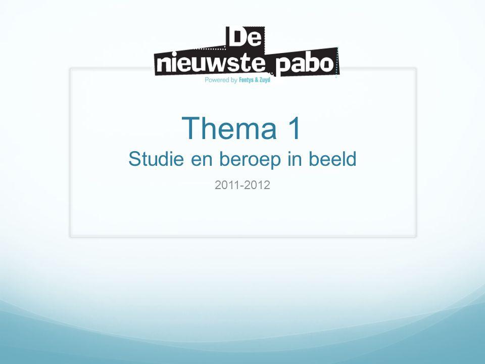 Thema 1 Studie en beroep in beeld 2011-2012