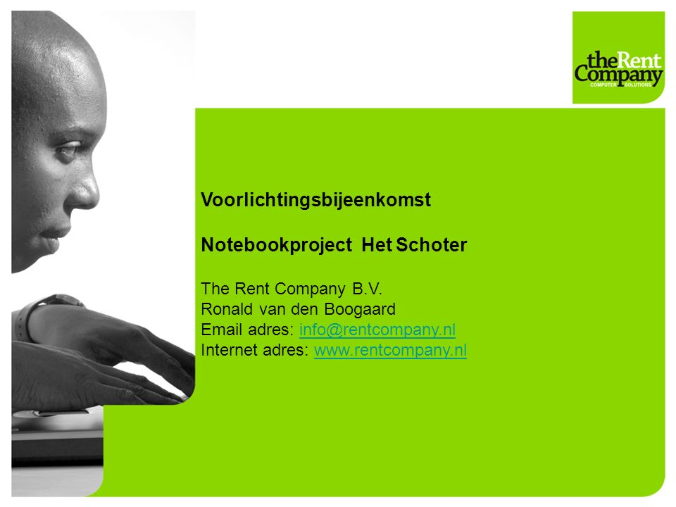 Voorlichtingsbijeenkomst Notebookproject Het Schoter The Rent Company B.V.