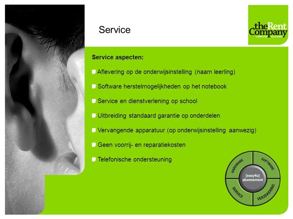 Service Service aspecten: Aflevering op de onderwijsinstelling (naam leerling) Software herstelmogelijkheden op het notebook Service en dienstverlening op school Uitbreiding standaard garantie op onderdelen Vervangende apparatuur (op onderwijsinstelling aanwezig) Geen voorrij- en reparatiekosten Telefonische ondersteuning