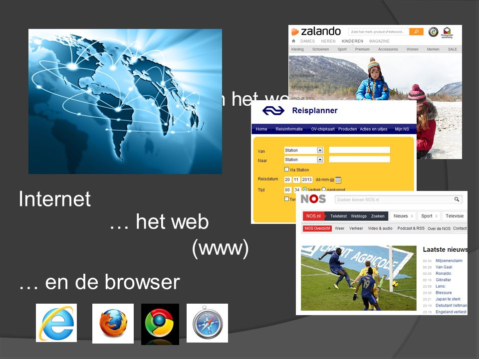 Internet … het web (www) … en de browser