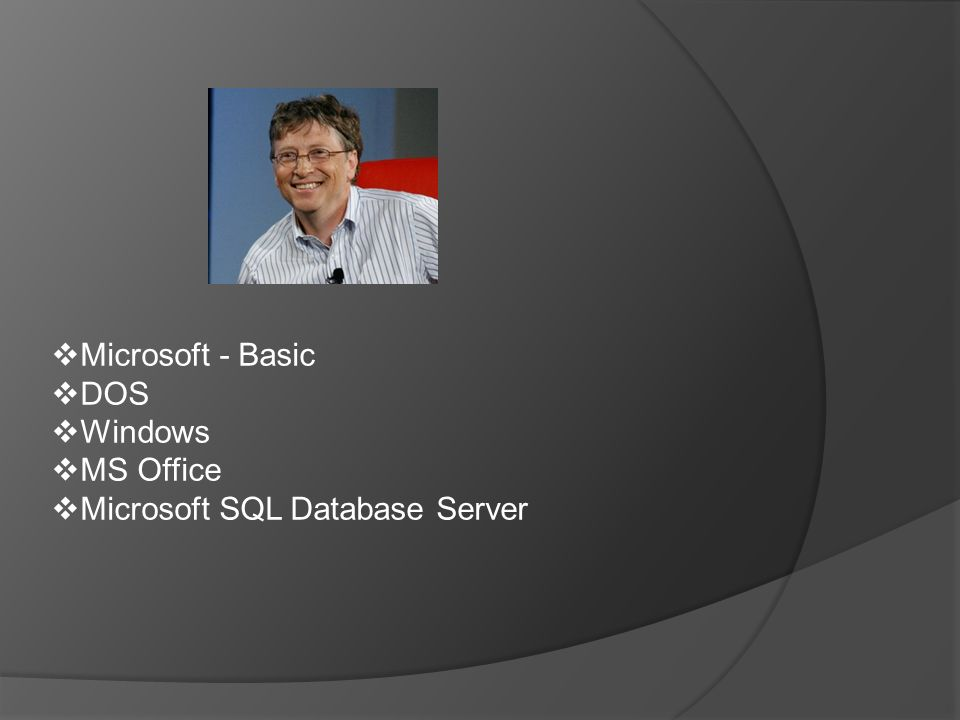  Microsoft - Basic  DOS  Windows  MS Office  Microsoft SQL Database Server