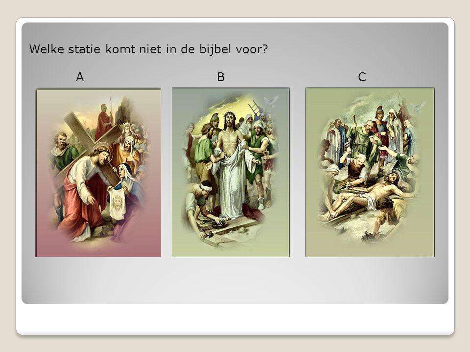 Welke statie komt niet in de bijbel voor? ABC