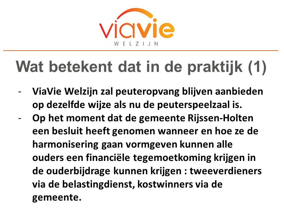 Wat betekent dat in de praktijk (2) -Deze bijdrage zal inkomensafhankelijk zijn.