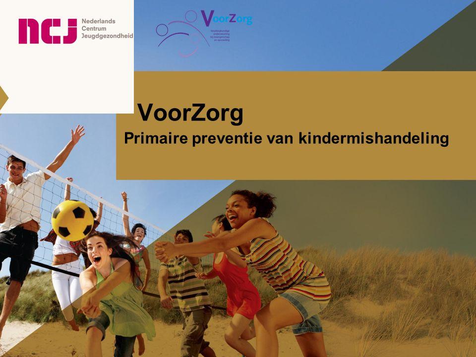 VoorZorg Primaire preventie van kindermishandeling