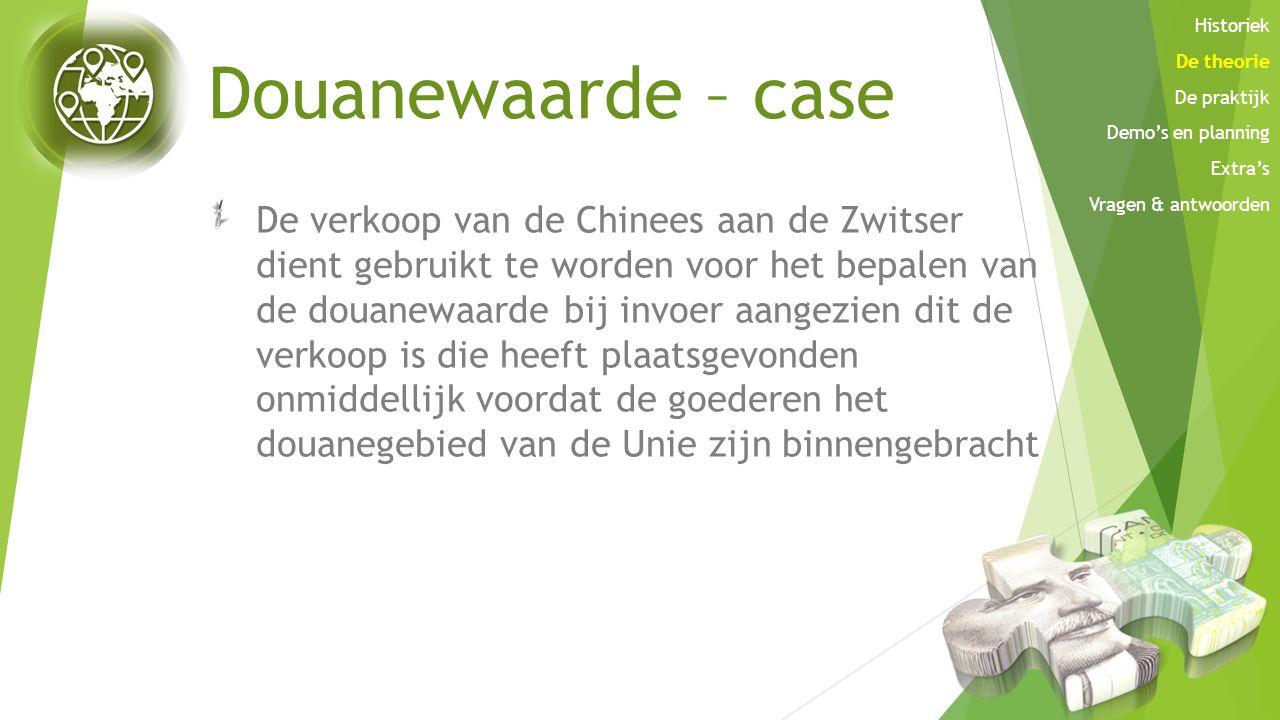 Douanewaarde – case De verkoop van de Chinees aan de Zwitser dient gebruikt te worden voor het bepalen van de douanewaarde bij invoer aangezien dit de