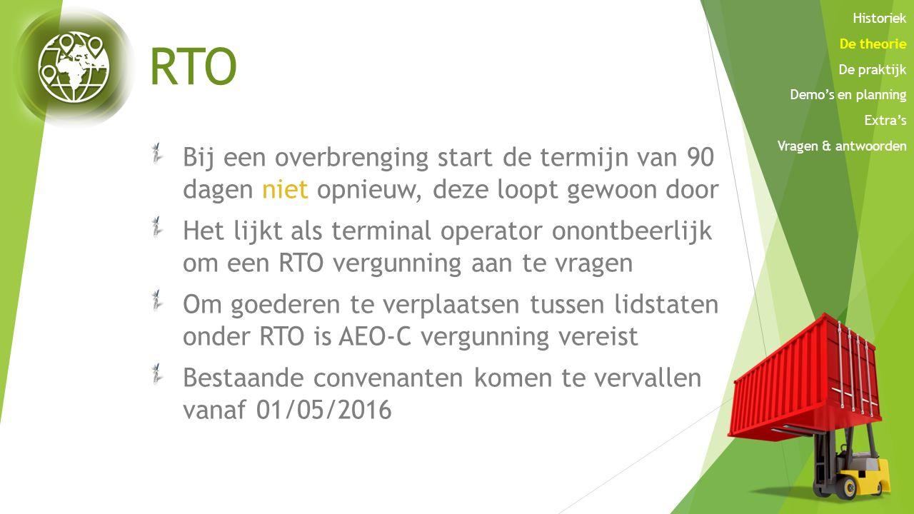 RTO Bij een overbrenging start de termijn van 90 dagen niet opnieuw, deze loopt gewoon door Het lijkt als terminal operator onontbeerlijk om een RTO v