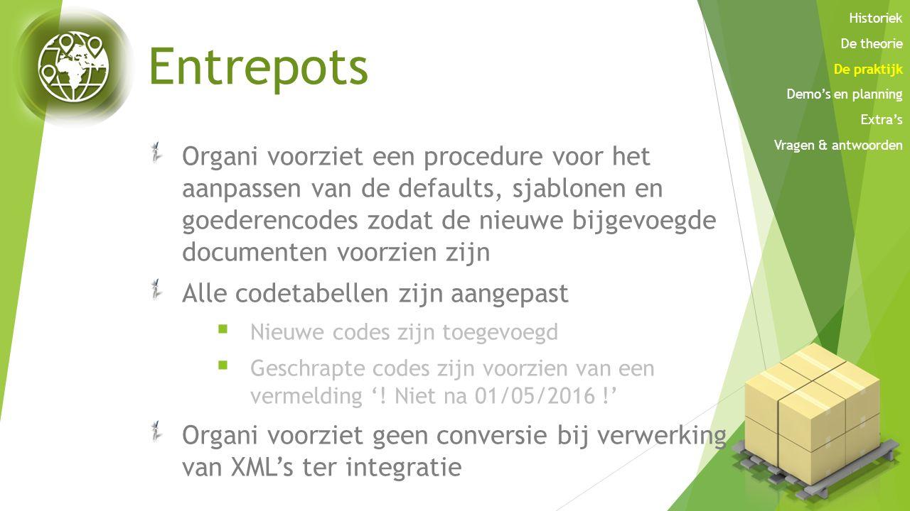Entrepots Organi voorziet een procedure voor het aanpassen van de defaults, sjablonen en goederencodes zodat de nieuwe bijgevoegde documenten voorzien