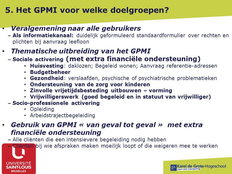5. Het GPMI voor welke doelgroepen.