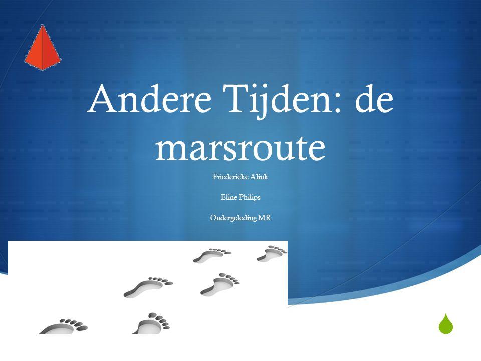  Andere Tijden: de marsroute Friederieke Alink Eline Philips Oudergeleding MR