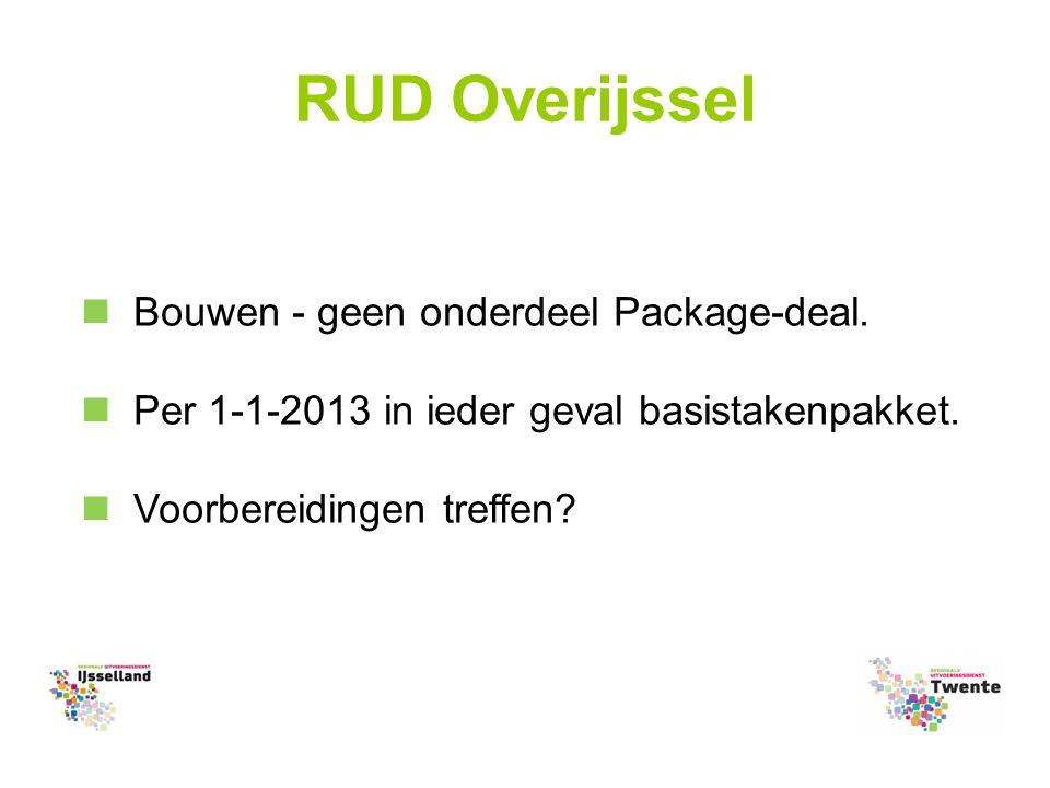 RUD Overijssel Bouwen - geen onderdeel Package-deal.