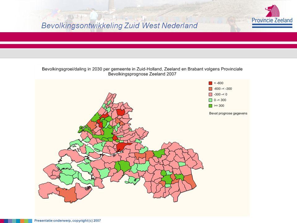 zaterdag 18 juni 2016 Bevolkingsontwikkeling Zuid West Nederland Presentatie onderwerp, copyright (c) 2007