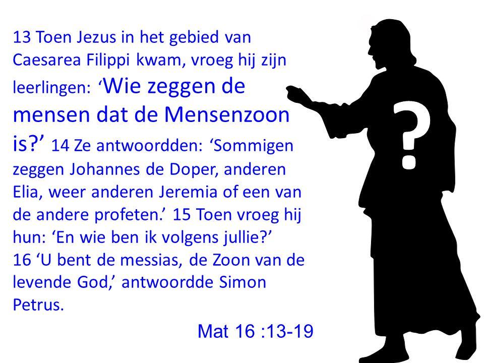 1.« Wie is Jezus voor jullie .