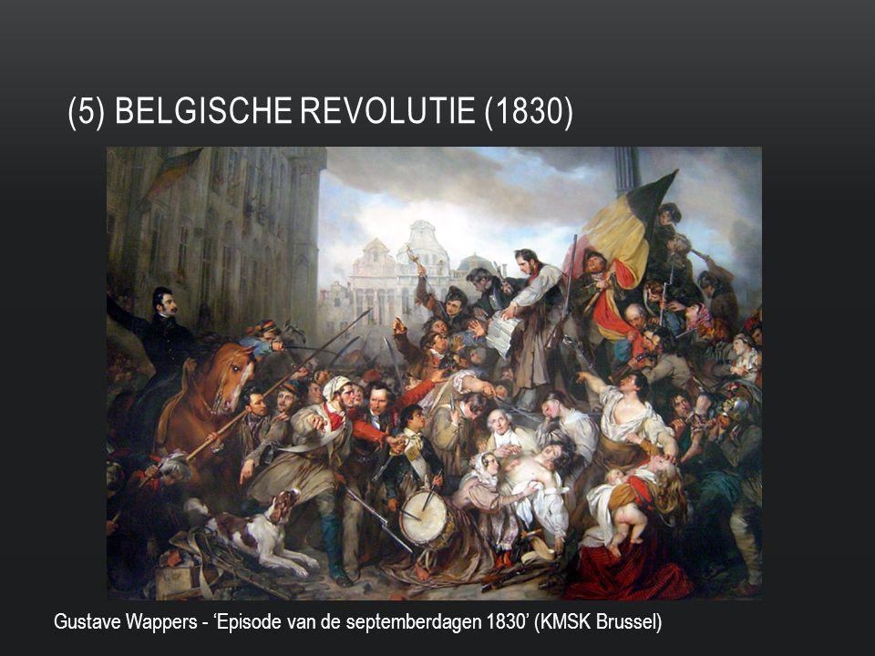(5) BELGISCHE REVOLUTIE (1830) Gustave Wappers - 'Episode van de septemberdagen 1830' (KMSK Brussel)